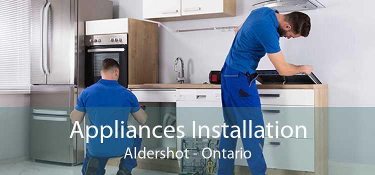 Appliances Installation Aldershot - Ontario