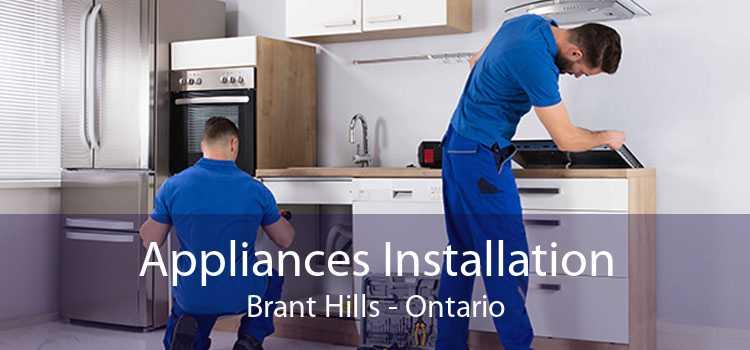 Appliances Installation Brant Hills - Ontario