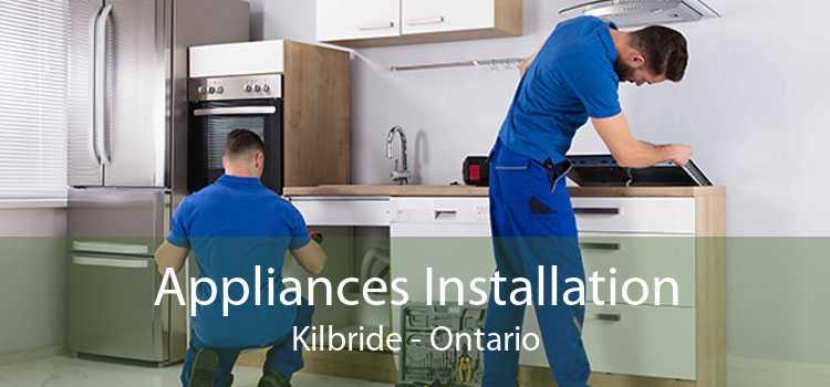 Appliances Installation Kilbride - Ontario