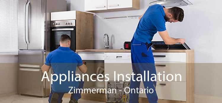 Appliances Installation Zimmerman - Ontario