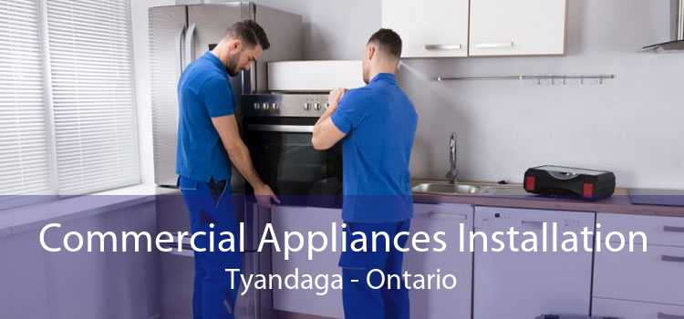 Commercial Appliances Installation Tyandaga - Ontario