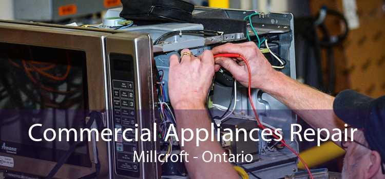 Commercial Appliances Repair Millcroft - Ontario