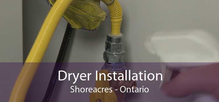 Dryer Installation Shoreacres - Ontario