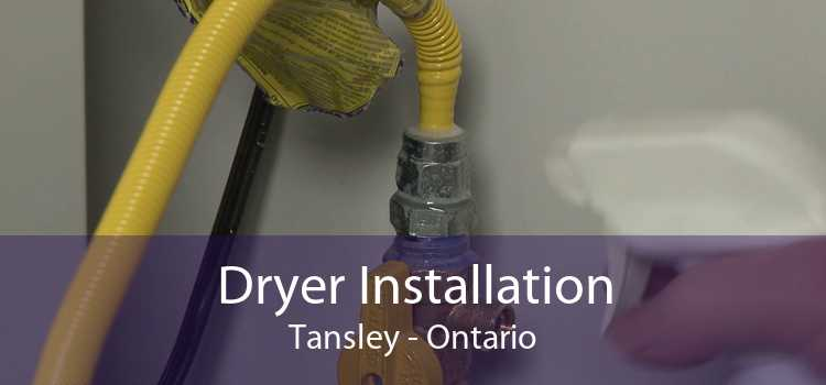 Dryer Installation Tansley - Ontario
