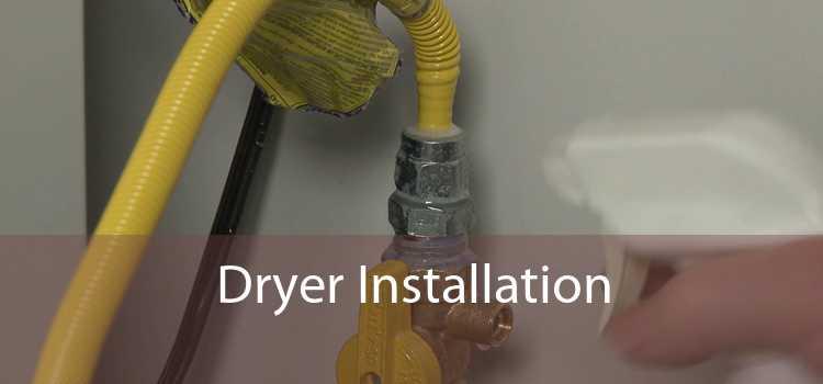 Dryer Installation