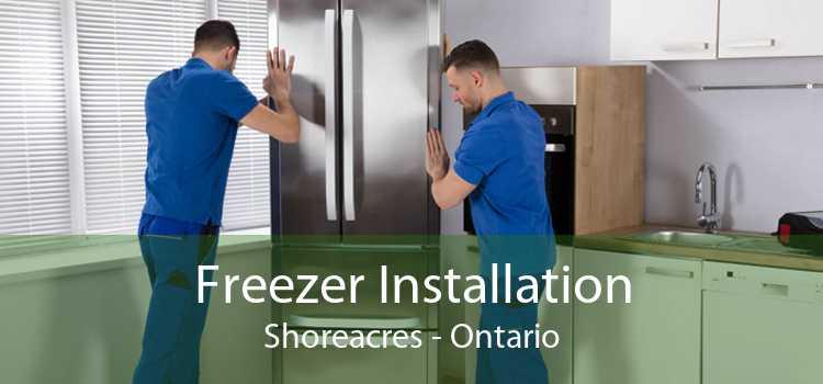 Freezer Installation Shoreacres - Ontario