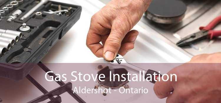 Gas Stove Installation Aldershot - Ontario