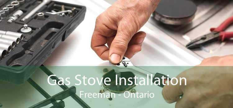 Gas Stove Installation Freeman - Ontario