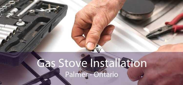 Gas Stove Installation Palmer - Ontario