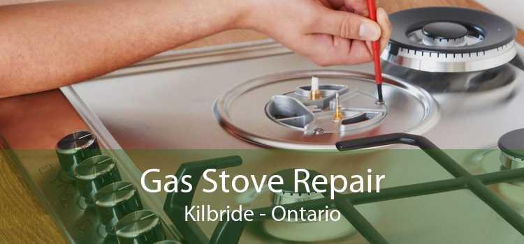 Gas Stove Repair Kilbride - Ontario