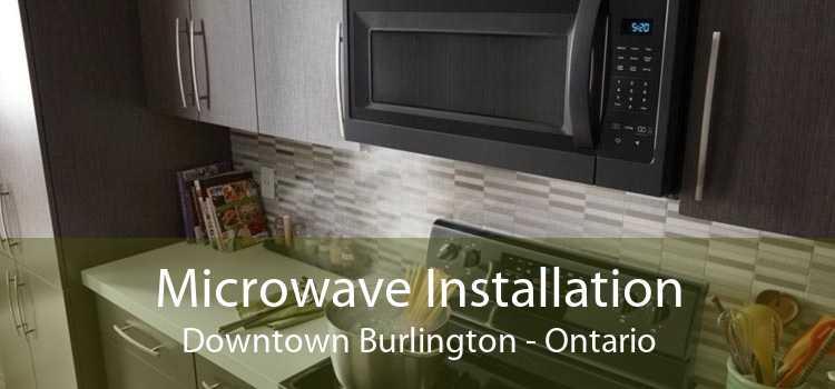 Microwave Installation Downtown Burlington - Ontario