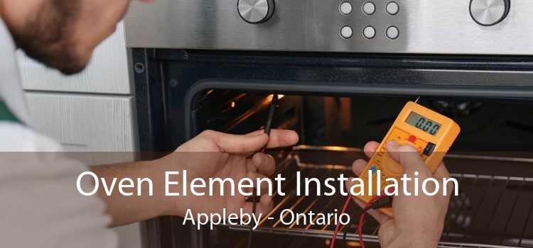 Oven Element Installation Appleby - Ontario