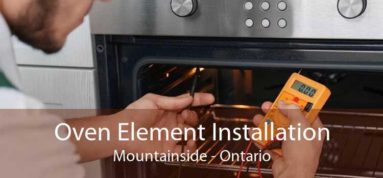 Oven Element Installation Mountainside - Ontario