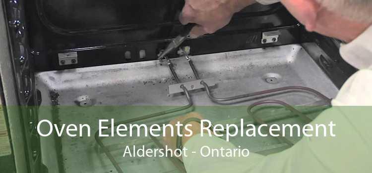 Oven Elements Replacement Aldershot - Ontario