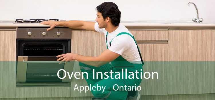 Oven Installation Appleby - Ontario