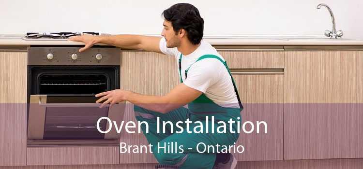 Oven Installation Brant Hills - Ontario