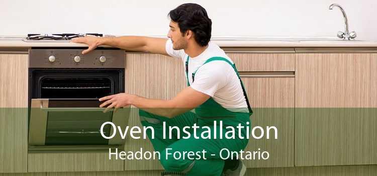 Oven Installation Headon Forest - Ontario