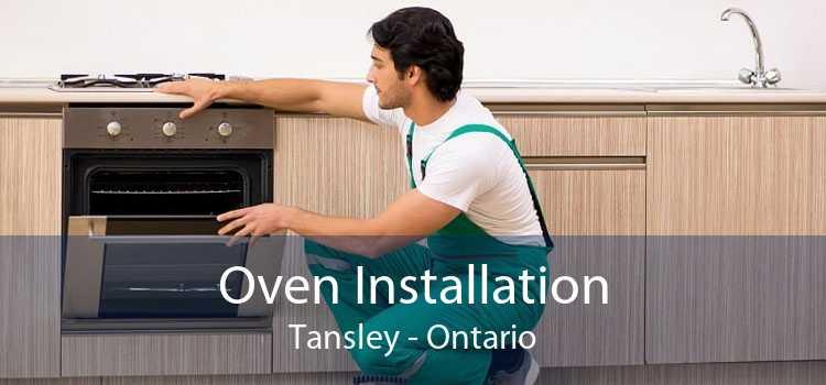 Oven Installation Tansley - Ontario