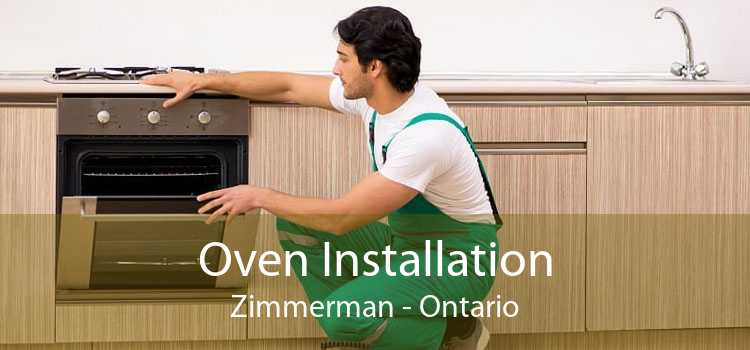 Oven Installation Zimmerman - Ontario