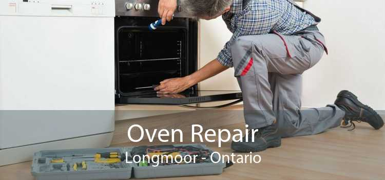 Oven Repair Longmoor - Ontario