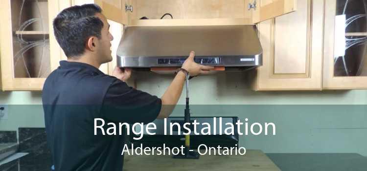 Range Installation Aldershot - Ontario