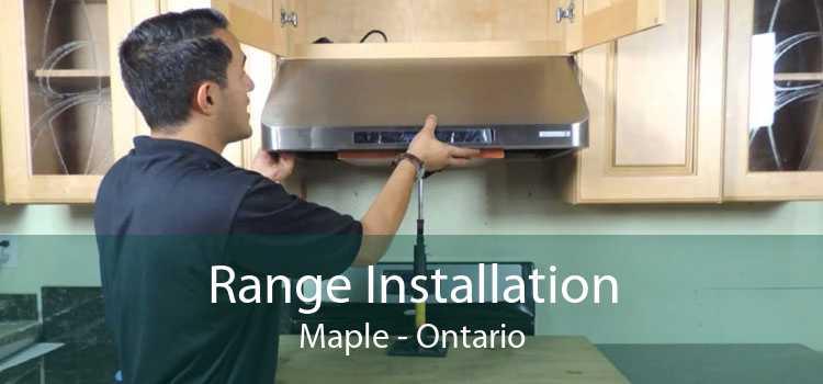 Range Installation Maple - Ontario