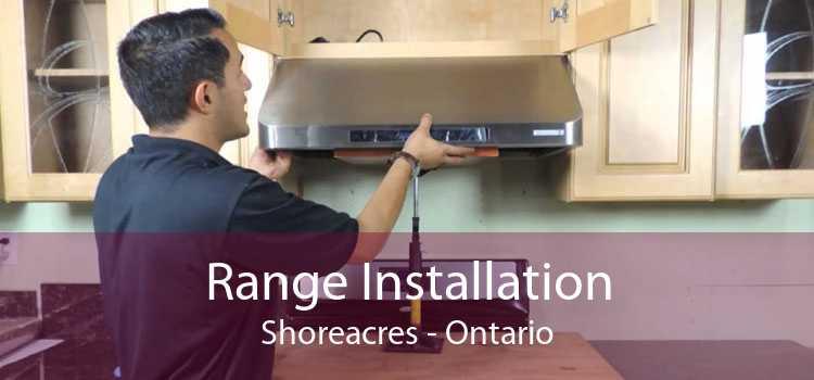 Range Installation Shoreacres - Ontario