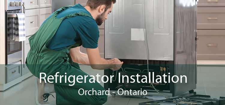 Refrigerator Installation Orchard - Ontario