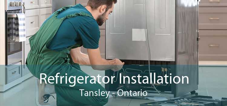 Refrigerator Installation Tansley - Ontario
