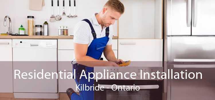 Residential Appliance Installation Kilbride - Ontario