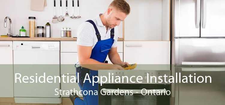 Residential Appliance Installation Strathcona Gardens - Ontario