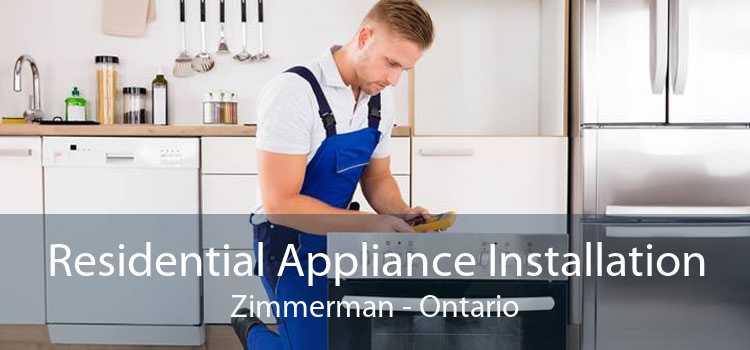 Residential Appliance Installation Zimmerman - Ontario