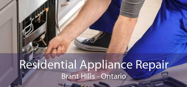 Residential Appliance Repair Brant Hills - Ontario