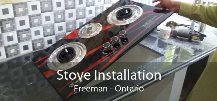Stove Installation Freeman - Ontario