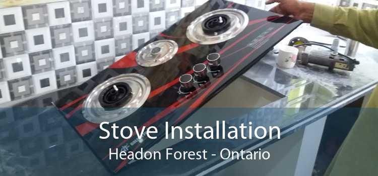 Stove Installation Headon Forest - Ontario