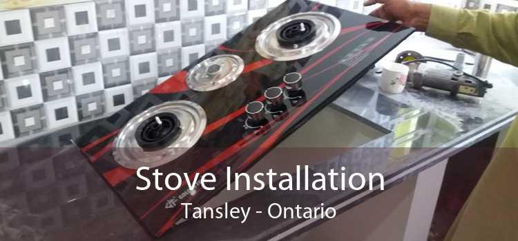 Stove Installation Tansley - Ontario