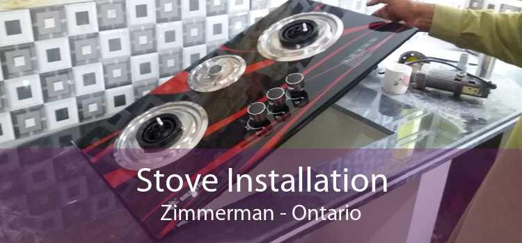 Stove Installation Zimmerman - Ontario