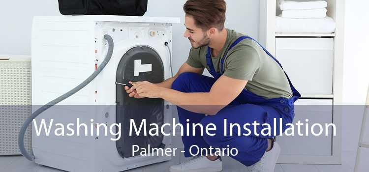 Washing Machine Installation Palmer - Ontario